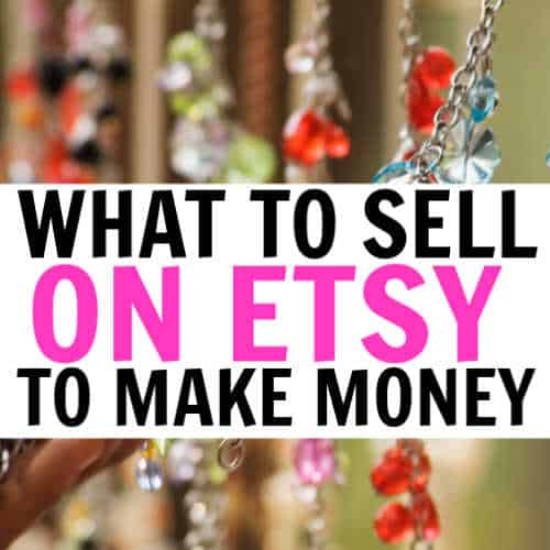 10 Best Things To Sell On Etsy To Make Money This Work From Home Life