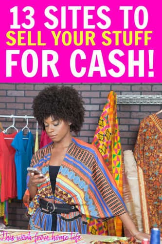 13 Places To Sell Your Stuff Online (For Cash!) - This Work